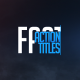 Fast Action Titles - VideoHive Item for Sale