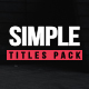 Simple Titles Pack - VideoHive Item for Sale