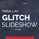 Parallax Glitch Slideshow - VideoHive Item for Sale