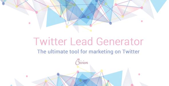 Twitter Lead Generator - Advanced Twitter Marketing Tool - CodeCanyon Item for Sale