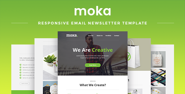 Moka - Responsive Email Newsletter Template - Newsletters Email Templates