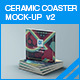 Ceramic Coaster Mock-up v2 - GraphicRiver Item for Sale