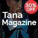 Magazine Tana - Newspaper Music Movie & Fashion, 10 in 1 Magazine Theme - ThemeForest Item for Sale