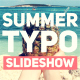 Summer Typography Slideshow - VideoHive Item for Sale