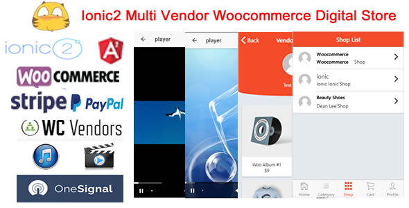 Ionic2WooMultiDigitalStore - Ionic2 Multi Vendor Woocommerce Digital Store App - CodeCanyon Item for Sale
