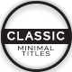 Classic | Minimal Titles - VideoHive Item for Sale