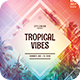 Tropical Vibes Flyer - GraphicRiver Item for Sale