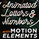 Animated Letters & Numbers with Motion Elements