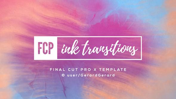 Ink Transitions - FCPX by GerardGerard | VideoHive