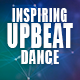 Uplifting and Inspiring Dancing Upbeat