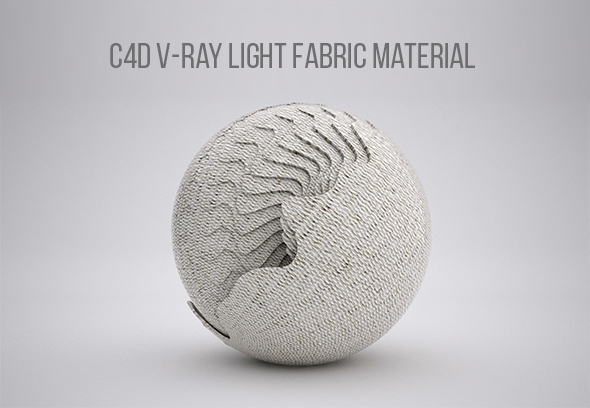 C4D V-RAY LIGHT FABRIC MATERIAL - 3DOcean Item for Sale