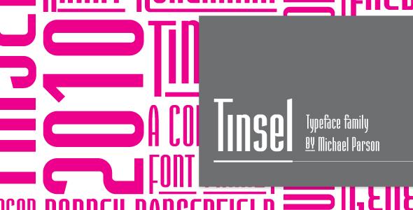 Tinsel - Condensed Sans-Serif