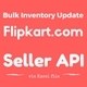 Bulk Price and Inventory Update of  Flipkart.com listings through Flipkart Seller API. - CodeCanyon Item for Sale