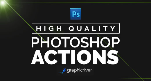 High Quality Photoshop Actions