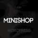 Minishop - Multipurpose, Minimal, e-Commerce, Marketplace WordPress Theme Nulled