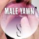Male Yawn