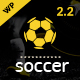 Soccer, Football, Sport WordPress Theme | WP Soccer for Sports Nulled