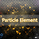 Particle Element - GraphicRiver Item for Sale