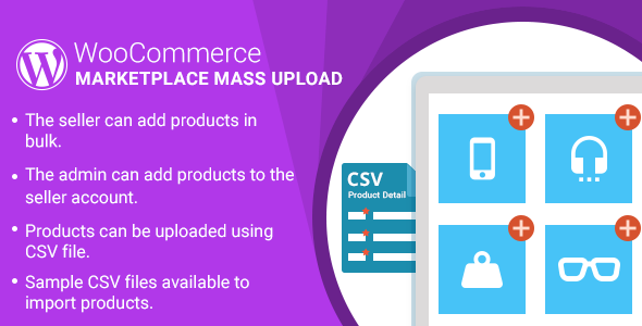 WordPress WooCommerce Marketplace Mass Upload Plugin - CodeCanyon Item for Sale