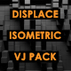 Displace - Isometric - VideoHive Item for Sale