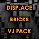 Displace - Bricks - VideoHive Item for Sale