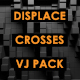 Displace - Crosses - VideoHive Item for Sale