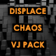 Displace - Chaos - VideoHive Item for Sale