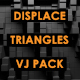 Displace - Triangles - VideoHive Item for Sale