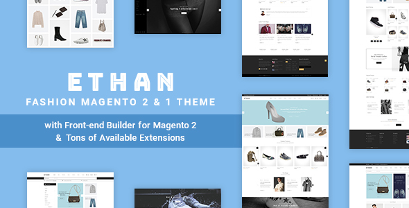 ETHAN - Luxury Fashion Magento 2 and 1 Theme