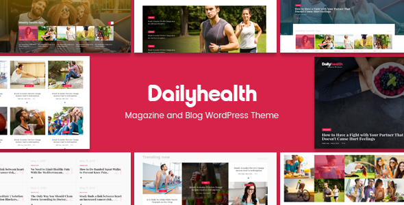 DailyHealth – A Professional Health and Medical Blog and Magazine WordPress Theme