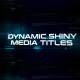 Dynamic Shiny Media Titles - VideoHive Item for Sale