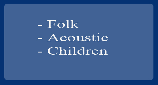 Folk, Acoustic & Children