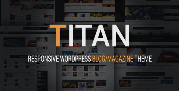 Titan – Responsive WordPress Blog And Magazine Theme
