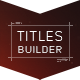 Titles Builder - VideoHive Item for Sale