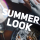Summer Look - VideoHive Item for Sale