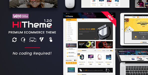 HiTheme - Most Customizable WooCommerce WordPress Theme