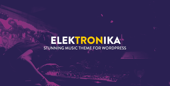 Elektronika – Music / Artist / Radio WordPress theme