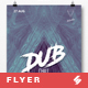 Dub Chill - Party Flyer / Poster Artwork Template A3