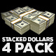 Stacked Dollars - 4 Pack - VideoHive Item for Sale