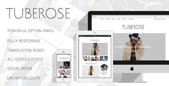 Tuberose – Smart Personal WordPress Blog Theme