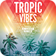 Tropic Vibes Flyer - GraphicRiver Item for Sale