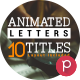 Animated Letters & 10 Titles Layout V.2