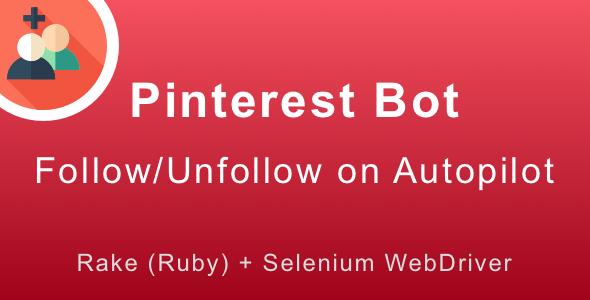 Pinterest Follow Bot: Grow Your Followers on Autopilot