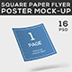 Square Paper Flyer Poster Mock-Up - GraphicRiver Item for Sale
