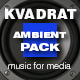 Ambient Background Music Pack - AudioJungle Item for Sale