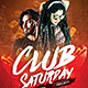 Club Saturday Flyer - GraphicRiver Item for Sale