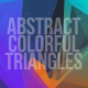 Abstract Colorful Triangle V1 - VideoHive Item for Sale