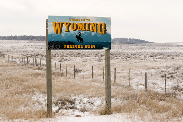 Welcome to Wyoming Forever West State Entry Sign - Stock Photo - Images