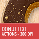 Donut Creator - Text and Shape Action - 300 DPI - GraphicRiver Item for Sale