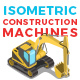 Vector Construction Machines set Isometric Flat style - GraphicRiver Item for Sale